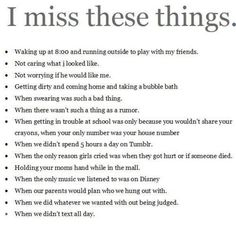 quotes about growing up 9  giving up sweet quotes about I miss these things