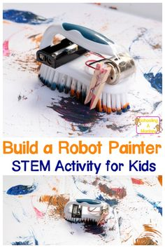 Painting Brush Bot: Robot STEAM Activity for Kids If you love robots, you'll love this amazing painting brush bot that paints all on its own! Kids will be delighted they can build their own robot! Technology for Kids Steam Activities, Science Activities For Kids, Stem Science, Preschool Science, Kids Computer, Computer Science, Science Experience, Robotics Projects, Stem Projects