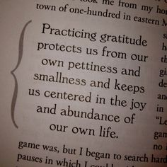 """My yoga instructor read this to us from The Yamas & Niyamas by Deborah Adele"" Practicing gratitude protects us from our own pettiness and smallness and keeps us centered in the joy and abundance of our own life. Yamas And Niyamas, Practice Gratitude, Inspirational Quotes, Motivational Quotes, Yoga Quotes, My Yoga, Some Words, Yoga Inspiration, Deep Thoughts"
