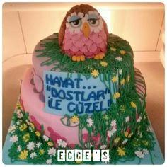 Hayat; dostlar ile güzel  cake by Ecce's
