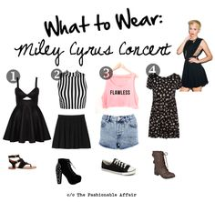 What to Wear to Miley Cyrus Concert....because I don't even know where to start!