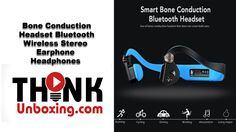 Bone Conduction Headphone Amazing Review By ThinkUnBoxing