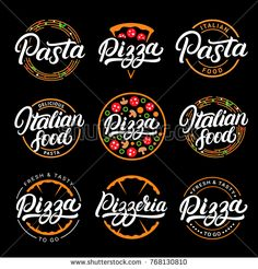 Pizza and Pasta Italian Food Lettering Logos Logo Restaurant, Italian Restaurant Logos, Logo Pizzeria, Pizza Pizzeria, Fast Food Restaurant, Pizzeria Design, Pizza Logo, Pizza Food Truck, Pasta Restaurants