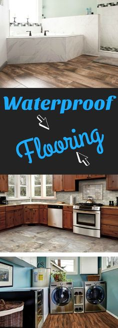 Waterproof Flooring: The newest craze on the market is flooring that is 100% waterproof, and it's not just tile! Just wait til you see these new, natural wood looks that can stand up to any environment!