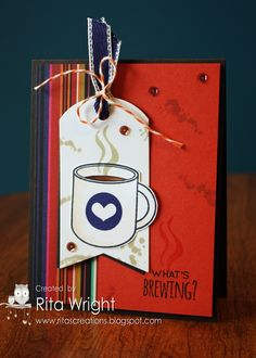Rita's Creations: What's Brewing?