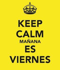 Translation: tomorrow is FRIDAY!!!