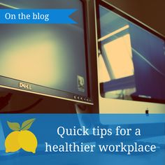 Tips for a #healthier workplace