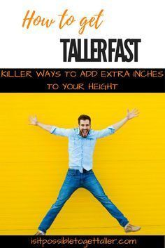 How to get taller fast? How to grow taller faster? Find 9 absolute secret killer ways to increase your height. Learn how to get taller in . How To Become Tall, How Can I Get, Get Taller, How To Grow Taller, Tips To Increase Height, Grow Taller Exercises, Height Growth, Bone Strength, Go Outdoors