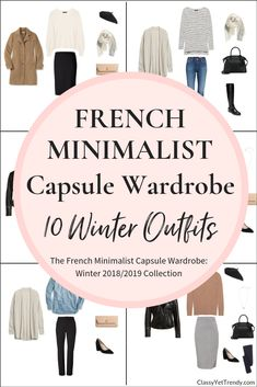 French Minimalist Winter Capsule Wardrobe - 10 Outfit Ideas, plus where to find a few clothes and shoes in the eBook. Capsule Wardrobe 2018, French Capsule Wardrobe, Capsule Outfits, Fashion Capsule, Mode Outfits, French Wardrobe Basics, Parisian Wardrobe, Fall Wardrobe Essentials, Classic Wardrobe