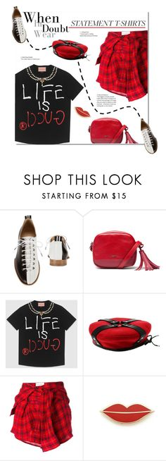 """""""WHEN IN DOUBT WEAR T-SHIRT"""" by vinograd24 ❤ liked on Polyvore featuring rag & bone, Geox, Gucci, Faith Connexion, Georgia Perry and statementtshirt"""