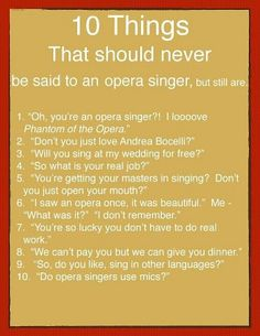 10 Things Not to Say to Opera Singers .  . .