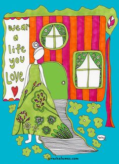 Wear a Life You Love by Rachel Awes