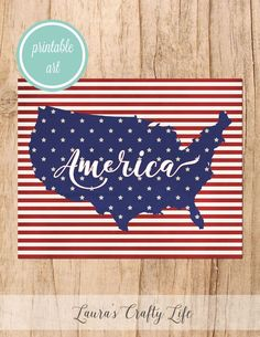 America Free Printable. An America free printable you can use to easily decorate for the 4th of July, Memorial Day, or Labor Day.