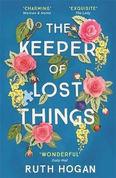 """Buy The Keeper of Lost Things at Angus & Robertson Bookworld with Delivery - <p><b><font size=""""+1"""">*A Richard & Judy Book Club Pick 2017 -</font></b> <font size=""""+1""""><b>'One of the most charming novels either of us has read. Don't lose it. Keep it' <i>Richard & Judy</i&..."""