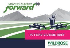 Putting Victims First - Wildrose Party - Putting Albertans First #ableg #wrp #abpoli #alberta