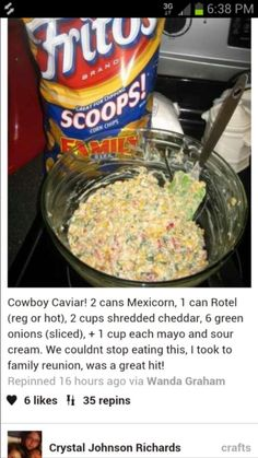Cowboy Caviar.  Made this for a St. Patrick's Day party. People raved and wanted the recipe! Very easy, and feeds a crowd.  Be sure to use Fritos scoops.  Tortilla chips are not sturdy enough.