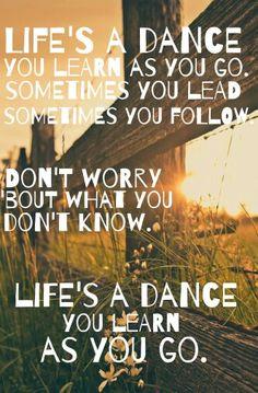 Life's a dance - John Michael Montgomery . Country music. Lyrics. Quotes.