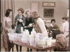 Tupperware party back in the day