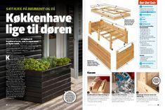 Køkkenhave lige til døren | Gør Det Selv Outdoor Furniture, Outdoor Decor, Outdoor Storage, Outdoor Structures, Garden, Home Decor, Nature, Diy, Patio