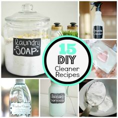 Make it Shine: 15 Easy Homemade Cleaner Recipes Definitely going to try at least a few of these!