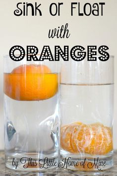 Science Experiment: Sink or Float with Oranges - This Little Home of Mine chanukah Sinken oder schwi Balloon Science Experiments, Science Experiments For Preschoolers, Preschool Science Activities, Science Projects For Kids, Teaching Science, Opposites Preschool, Kindergarten Science Experiments, Science Classroom, Science Fair