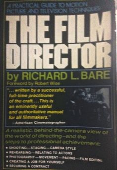 The Film Director, Richard Bare Guide to Movie and TV Techniques, illustrated