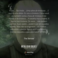 22 Frases inspiradoras do Metal Gear Solid Snake Eater Metal Gear Solid, 48 Leis Do Poder, Favorite Quotes, Gears, Joker, Humor, Overwatch, Game Art, Anime