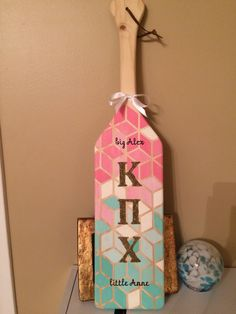 Sorority paddle made for my big!