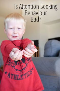 Is attention seeking behaviour bad? I have changed my my mind and response to this parenting challenge.