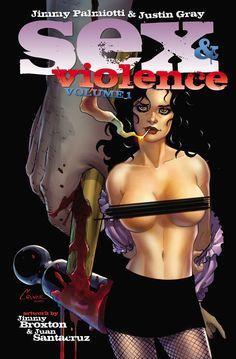 SEX AND VIOLENCE VOL. 2 by JIMMY PALMIOTTI — Kickstarter  - Comics - Comics und Bilder