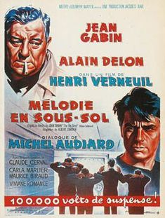 Any Number Can Win French film. Charles comes out of prison after serving five years for attempted robbery. His wife wants him to go legit but he immediately starts making plans for robbing the gambling casino at Cannes. Metro Goldwyn Mayer, Alain Delon, Love Posters, Film Posters, Romance, Melodie En Sous Sol, Cinema France, Jean Gabin, Vintage Posters