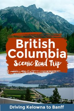 The best things to see and do on a beautiful scenic drive from Vancouver BC to Kelowna British Columbia to Banff National Park, Alberta, Canada - plan the perfect road trip route on Canada's West Coast Road Trip Packing, Road Trips, Yoho National Park, Perfect Road Trip, Road Trip Destinations, Alberta Canada, Culture Travel, Banff, Canada Travel