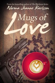 Mugs of Love (Stories of Love by Norma Jeanne Karlsson I Love Books, My Books, Reading Habits, Book Cafe, Book Sites, Reading Challenge, First Dates, New Love, Ebook Pdf