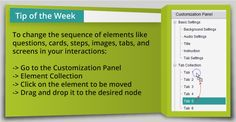 Tip of the Week: Rearrange the elements in your interactions by simply dragging them