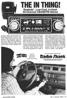 Before cell phones.  Some people had these installed in their vehicles and could talk to truckers on the road too.  That's a big 10-4.  :)  CB Radio ad.