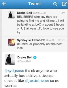 This is funny but I am literally waiting for it to be all over the news that Drake Bell has been suddenly murdered.