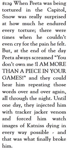 Aww man, here comes the tears.  This explains why Peeta thought Katniss was a mutt.  Cuz he thought she was killed.