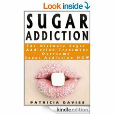 Discover the Proven Steps and Strategies on How to Beat Sugar Addiction, and Overcome your Sweet Addiction for Life http://www.amazon.com/dp/B00J5VDXOU/