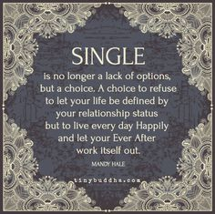 Single is no longer a lack of options