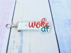 Woke AF  snap tab In the hoop Machine Embroidery Design. Woke