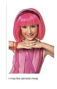 Hahaha stephanie from lazy town