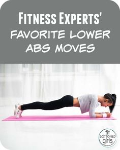 """I wrote this for Fit Bottomed Girls! Best moves for """"lower abs"""""""