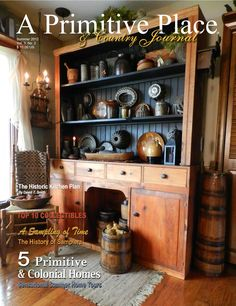Summer 2012 Issue to be released May 1st. Over 200 photos of Colonial, primitive and country inspired homes, gardens and more! Cover photo from the home of Lynn and Jan Goos, Silver City, IA. Photography by Jeremy A. Doss.