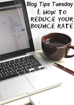 Blog Tips How to reduce your bounce rate