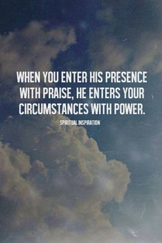 It really is all about Him. When you begin to focus all your energy, thoughts, and emotions on praising Him and lifting Him up; it is at that point that He lifts your troubles off of you. Pretty good trade off, I would say.