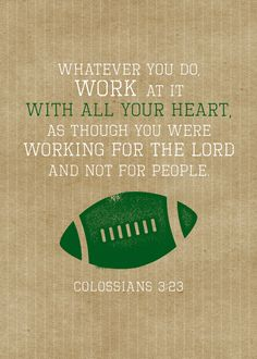Football Sports Printable  Colossians 3:23  by