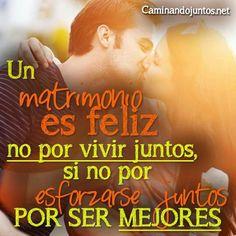 #caminandojuntos #matrimonio #frasepara2 #feliz #esforzarse #juntos #sermejores #frase #quote  www.caminandojuntos.net