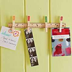 Note Station: Use wood glue to attach clothespins to a wooden ruler. Label each pin with a family member's name. Mount the ruler near your front door and clip reminders, permission slips, and other important notes to it.