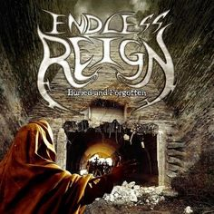 Endless Reign - Buried And Forgotten (2015)