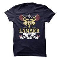 LAMARR . its a LAMARR Thing You Wouldnt Understand  - T Shirt, Hoodie, Hoodies, Year,Name, Birthday